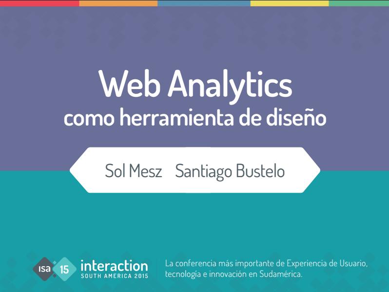 Web analytics (presentación ISA15 Sol y Santi)